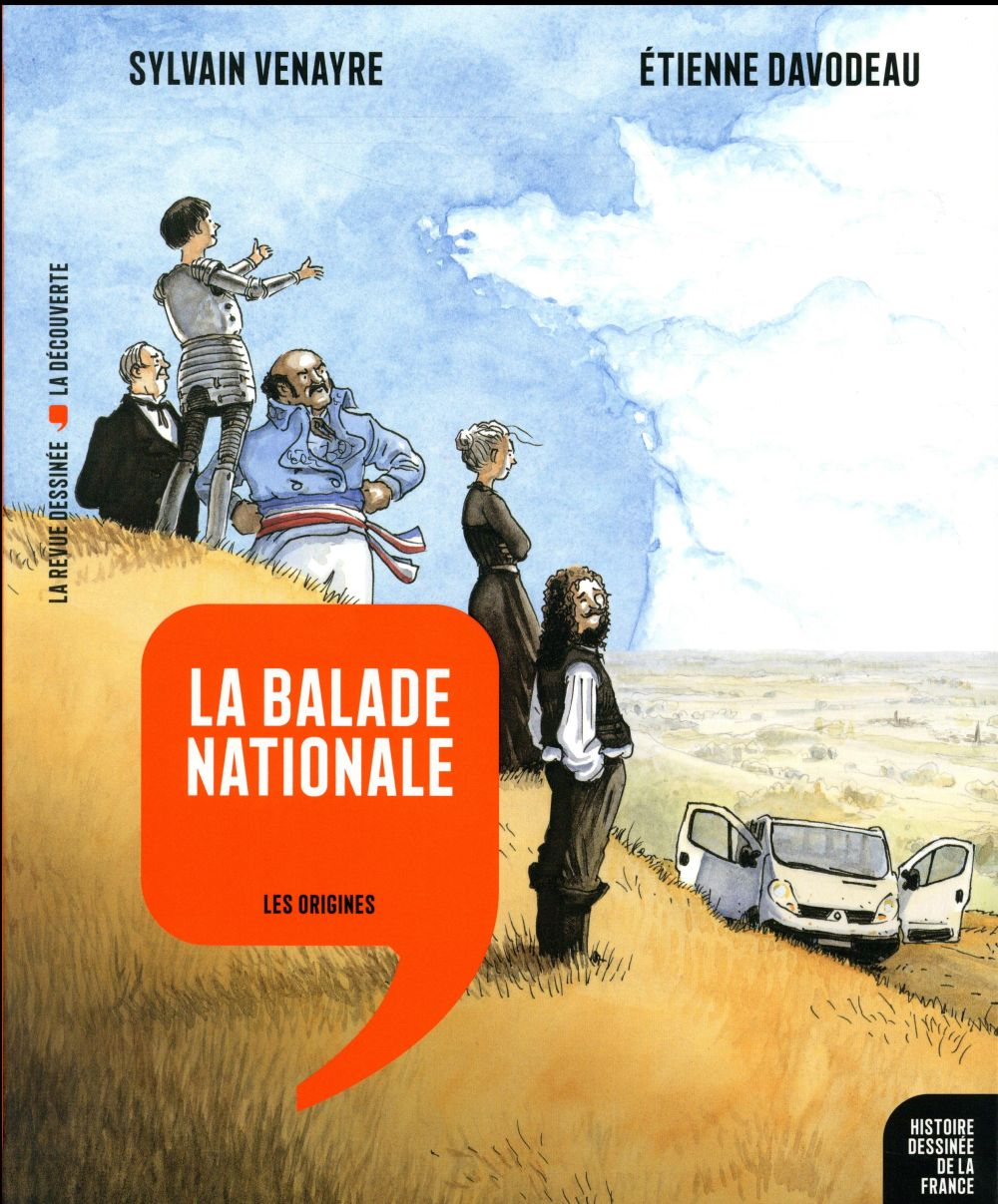 HISTOIRE DESSINEE DE LA FRANCE - 1 - LA BALADE NATIONALE - LES ORIGINES